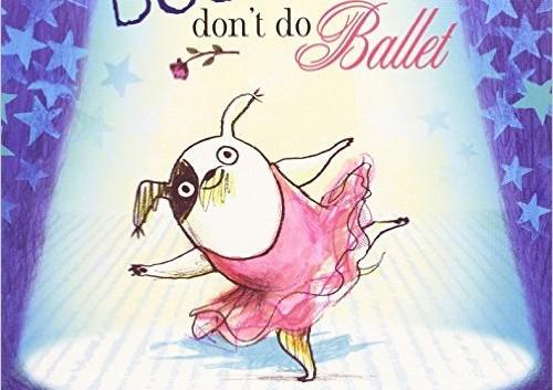 dogs don't do ballet anna kemp