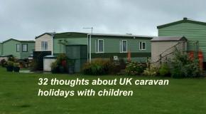 UK caravan holidays with children