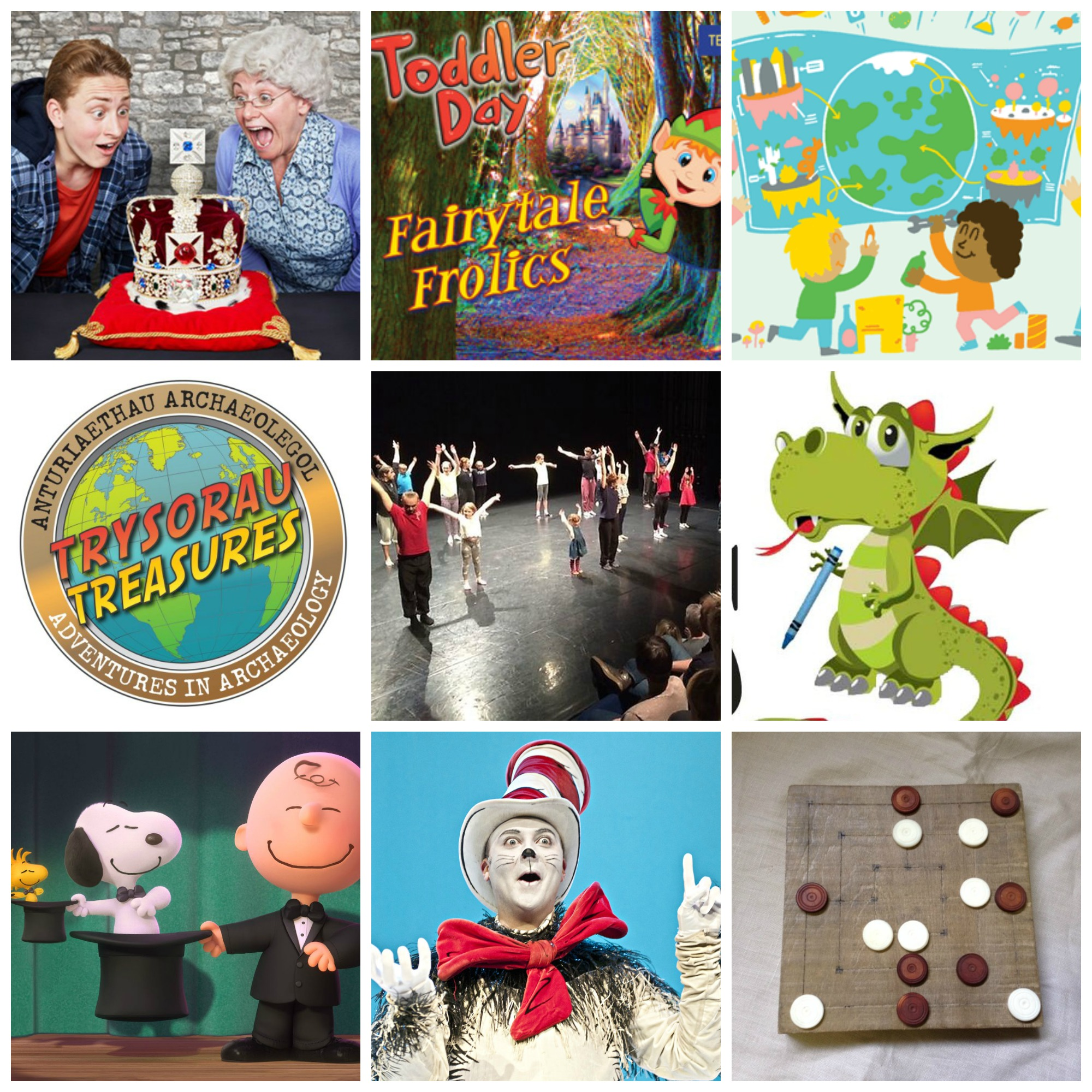 Top row from left: Gangsta Granny at the New Theatre; Toddler Day at Techniquest, Build a World at WMC; Middle row from left, Treasures at National Museum Cardiff, National Dance Company Wales Family Interactive Matinee at Sherman Cymru, Dinky Dragons at the Cardiff Story; Bottom row from left, Snoopy and Charlie Brown Movie at Chapter Arts Centre, The Cat In The Hat at the New Theatre, Medieval Games at St Fagans National History Museum