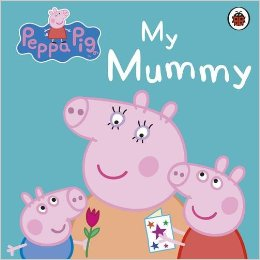 Peppa Pig My Mummy