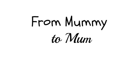 25 05 2016 From Mummy To Mum featured image