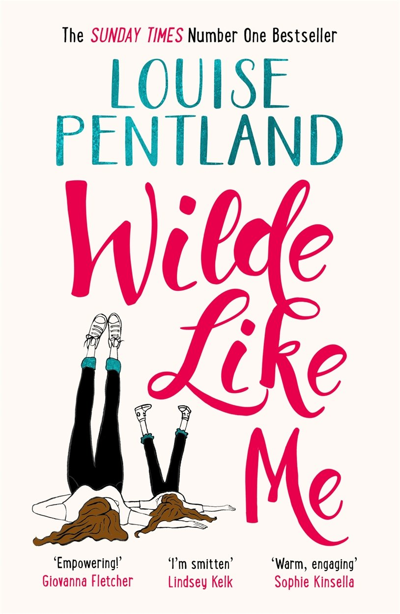 Wilde Like Me Louise Pentland