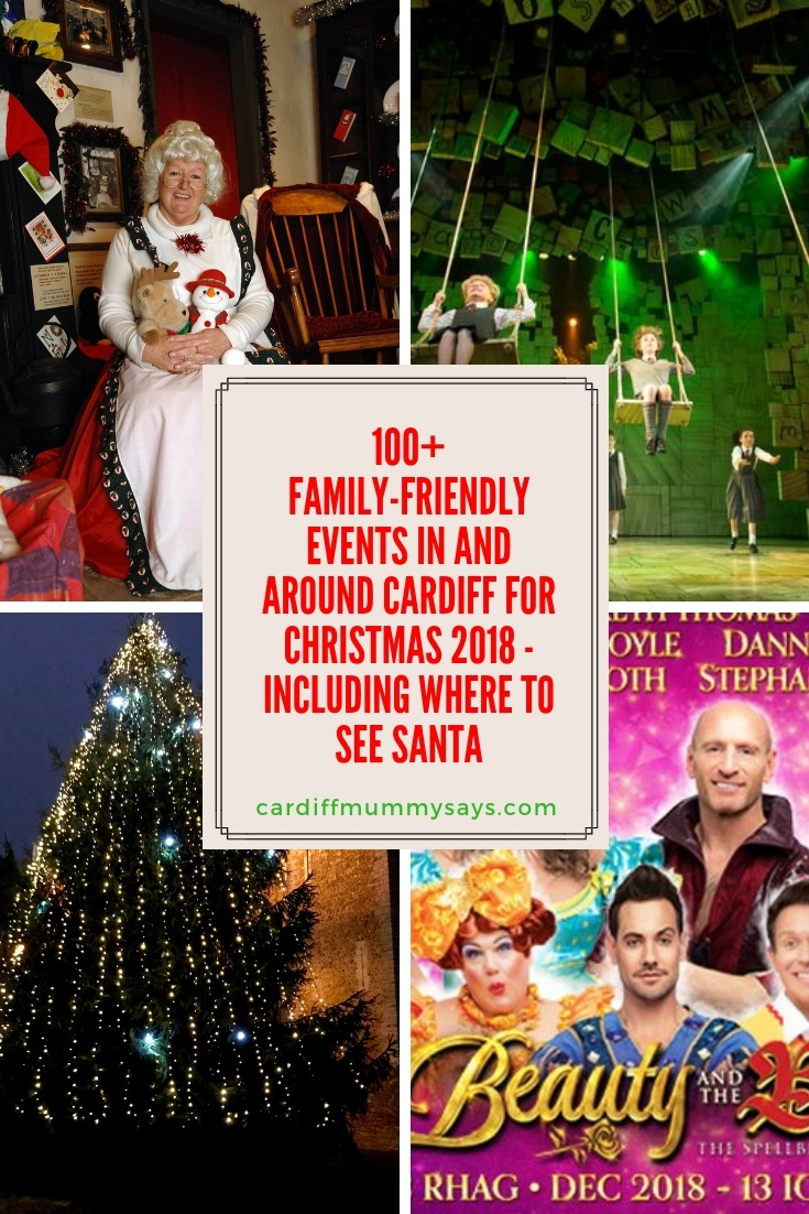 100 Family Friendly Events In And Around Cardiff This Christmas 2018 Including Where To See Santa Cardiff Mummy Sayscardiff Mummy Says