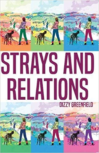 Strays and Relations by Dizzy Greenfield