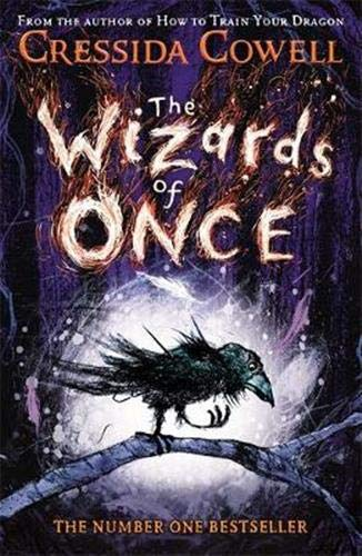 The Wizards of Once Cressida Cowell
