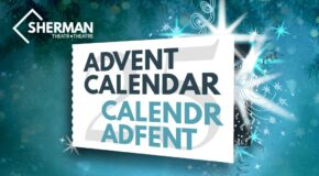 Sherman Theatre Advent Calendar